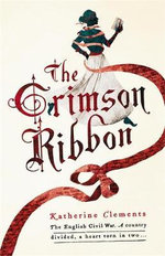The Crimson Ribbon - Katherine Clements