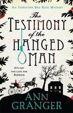 The Testimony of the Hanged Man - Ann Granger