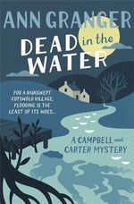 Dead in the Water : Campbell and Carter - Ann Granger