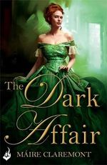 The Dark Affair : Mad Passions Series : Book 3 - Maire Claremont