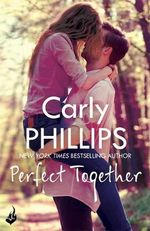 Perfect Together : Serendipity's Finest : Book 3 - Carly Phillips