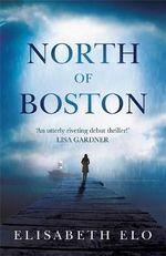 North of Boston - Elisabeth Elo