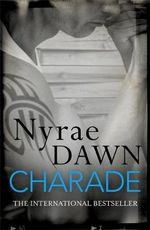 Charade : Games Trilogy : Book 1 - Nyrae Dawn