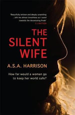 The Silent Wife - A. S. A. Harrison