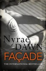 Facade : The Games Trilogy 2 - Nyrae Dawn