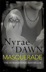 Masquerade : The Games Trilogy 3 - Nyrae Dawn