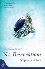 No Reservations : Salon Games Series : Book 2 - Stephanie Julian