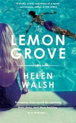 The Lemon Grove - Helen Walsh