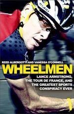 Wheelmen - Reed Albergotti