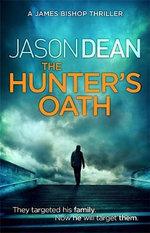 The Hunter's Oath - Jason Dean