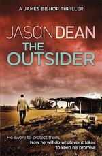 The Outsider : James Bishop - Jason Dean