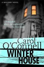 Winter House : A Mallory Novel - Carol O'Connell