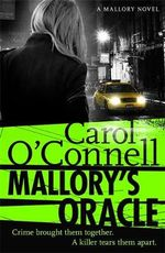 Mallory's Oracle - Carol O'Connell