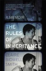 The Rules of Inheritance - Claire Bidwell Smith