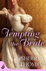 Tempting the Bride : Fitzhugh : Book 3 - Sherry Thomas