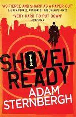 Shovel Ready - Adam Sternbergh