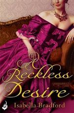 A Reckless Desire : Breconridge Brothers Book 3 - Isabella Bradford
