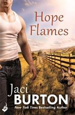 Hope Flames : Hope Series : Book 1 - Jaci Burton