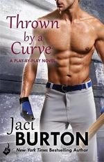 Thrown By a Curve : Play-By-Play Book 5 - Jaci Burton