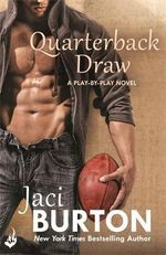 Quarterback Draw : Play-By-Play Series : Book 9 - Jaci Burton