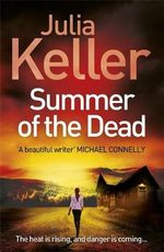 Summer of the Dead : Bell Elkins - Julia Keller