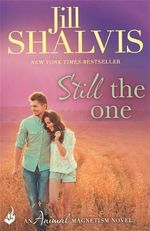 Still the One : Animal Magnetism - Jill Shalvis