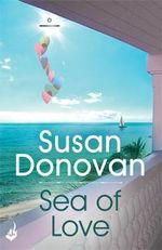 Sea of Love : Bayberry Island : Book 1 - Susan Donovan