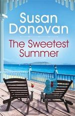 The Sweetest Summer : Bayberry Island: Book 2 - Susan Donovan