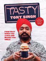 Tasty - Tony Singh