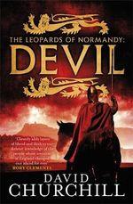 The Leopards of Normandy: Devil - David Churchill