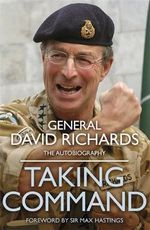 Taking Command - General Sir David Richards