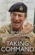 Taking Command - General Sir David Richards