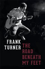 The Road Beneath My Feet - Frank Turner