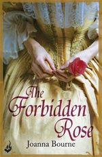 The Forbidden Rose : Spymasters Series : Book 1 - Joanna Bourne
