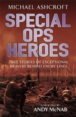 Special Ops Heroes - Michael A. Ashcroft
