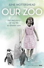 Our Zoo - June Mottershead