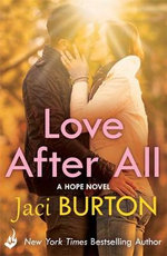 Love After All : Hope Series : Book 4 - Jaci Burton