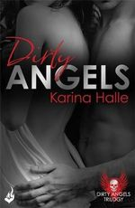 Dirty Angels : Book 1 - Karina Halle