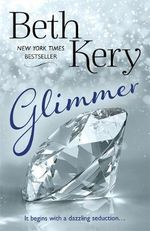 Glimmer : Glimmer and Glow Series - Beth Kery