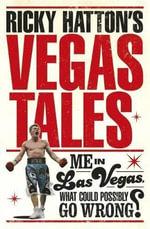 Ricky Hatton's Vegas Tales - Ricky Hatton