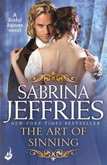The Art of Sinning : The Sinful Suitors Series : Book 1 - Sabrina Jeffries