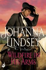 Wildfire In His Arms - Johanna Lindsey