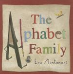 The Alphabet Family : Meadowside PIC Books - Eva Montanari