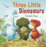 Three Little Dinosaurs (Picture Story Book)
