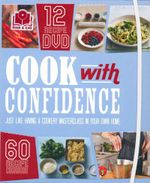 Cook with Confidence : 12 Recipe DVD