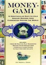 Money-Gami - Gay Merrill Gross