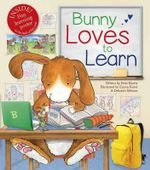 Bunny Loves to Learn - Peter Bently