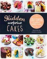 Hidden Surprise Cakes - Angela Drake