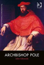 Archbishop Pole - John Edwards