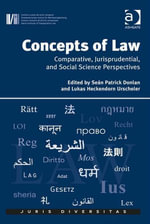 Concepts of Law : Comparative, Jurisprudential, and Social Science Perspectives